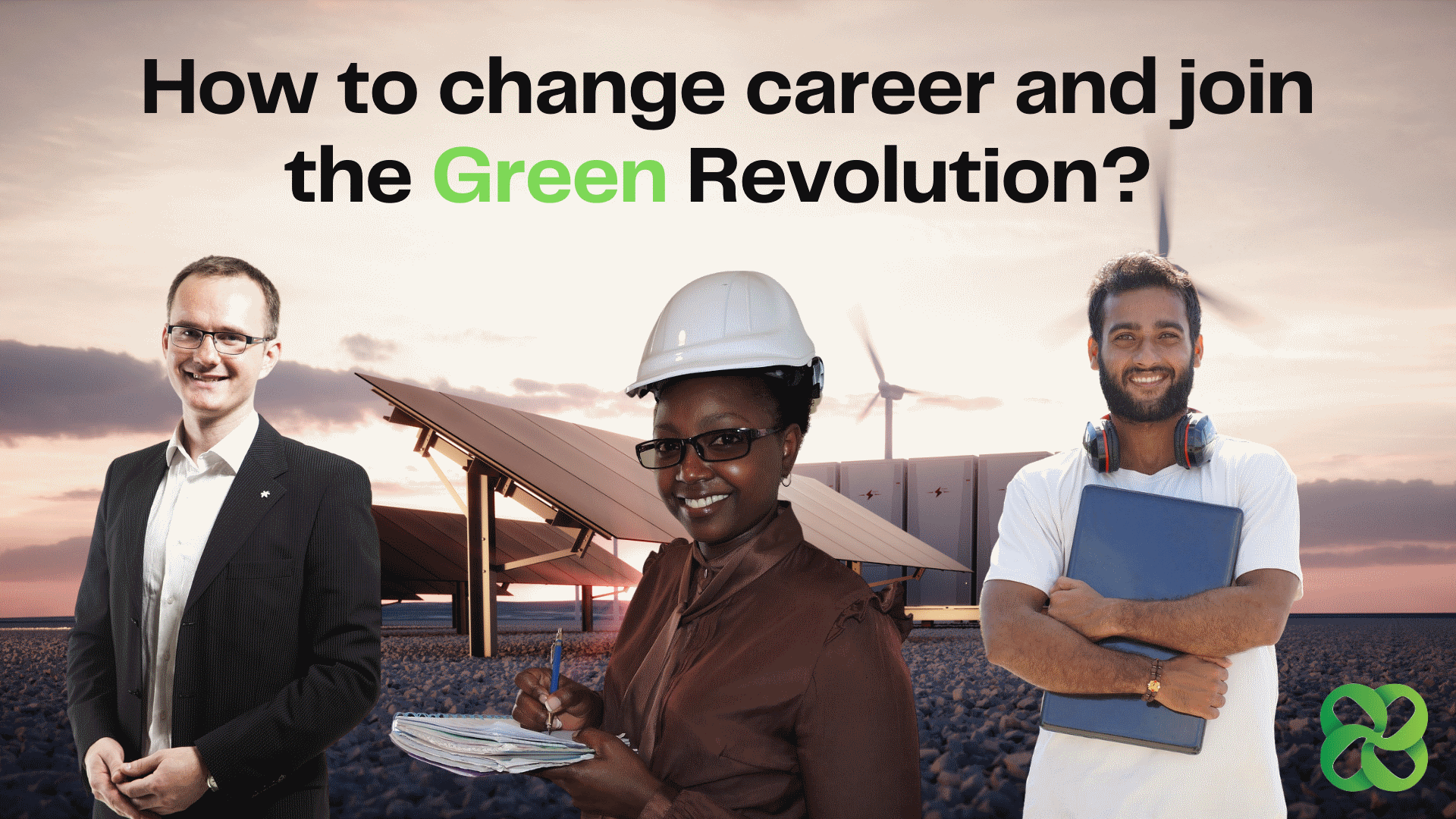 How change career and join the Green Revolution Thumbnail v2 - Home
